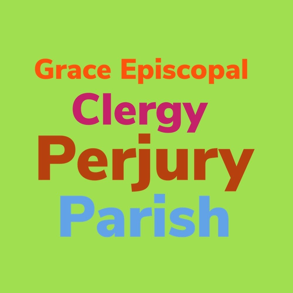 Grace Episcopal Clergy Perjury Parish